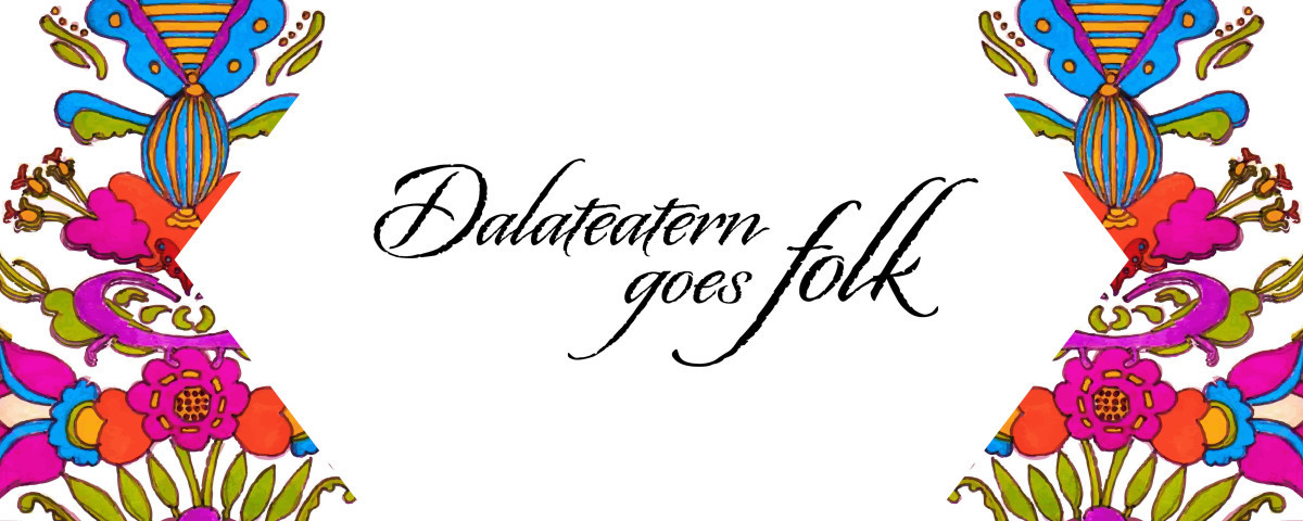 Banner Dalateatern goes Folk
