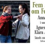 Agnes & Klara - Tankar om konstnärligt arbete